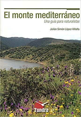 Monte Mediterráneo una guia para naturalistas